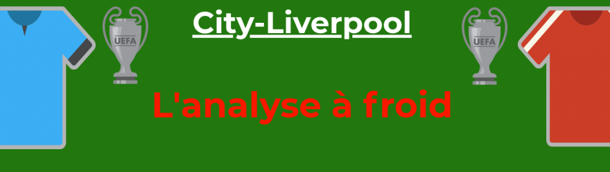 analyse-manchester-city-liverpool-ldc-foot-dinfographies-front