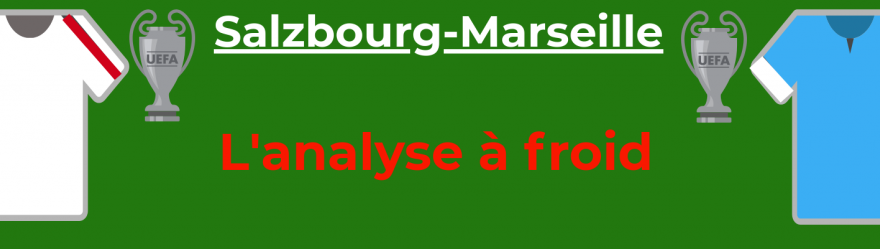 analyse-salzbourg-marseille-ligue-europa-foot-dinfographies-front